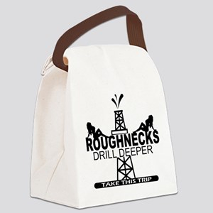 Roughnecks Drill Deeper Canvas Lunch Bag