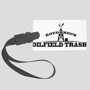 Roughneck Oilfield Trash Luggage Tag