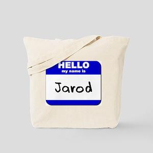 hello my name is jarod Tote Bag