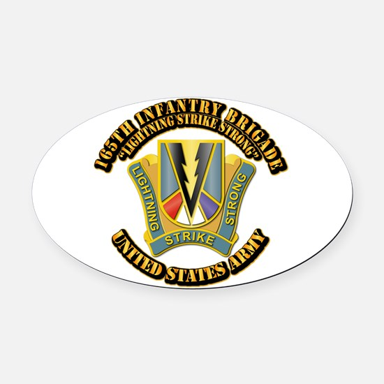 DUI - 165th Infantry Bde with Text Oval Car Magnet