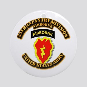 Army - 25th ID - Airborne Ornament (Round)