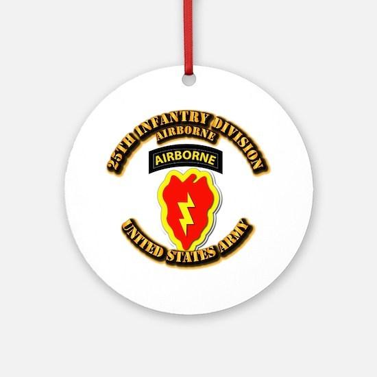 Army - 25th ID - Airborne Ornament (Round)