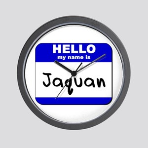hello my name is jaquan  Wall Clock