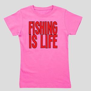 Fishing Is Life Girl's Tee