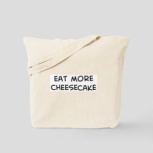 Eat more Cheesecake Tote Bag