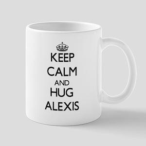 Keep Calm and HUG Alexis Mugs