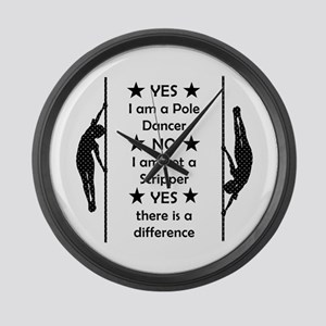 Yes I am a Pole Dancer Large Wall Clock