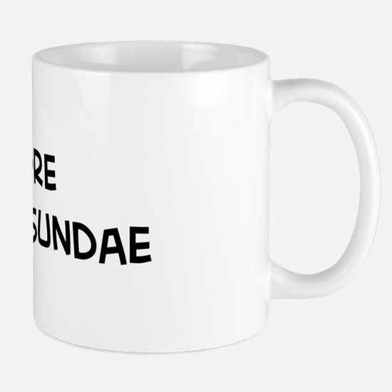 Eat more Hot Fudge Sundae Mug