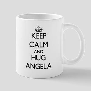 Keep Calm and HUG Angela Mugs