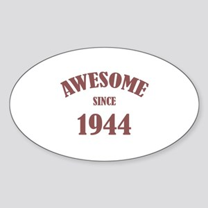 Awesome Since 1944 Sticker (Oval)