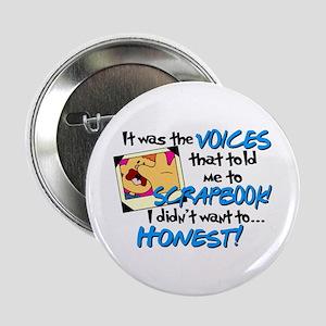 """Scrapbooking Voices 2.25"""" Button"""