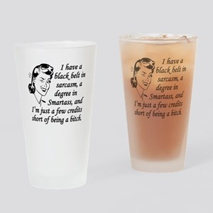 Few Credits Short Of Being A Bitch Drinking Glass