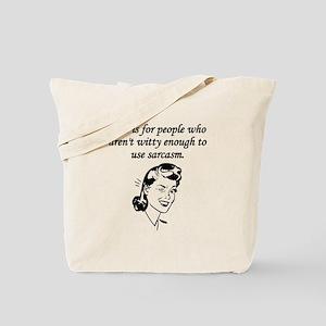 Tact And Sarcasm Tote Bag
