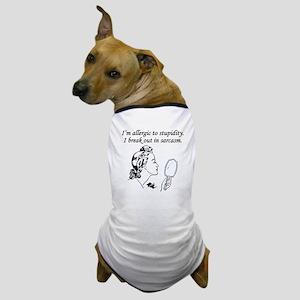 Im Allergic To Stupidity Dog T-Shirt