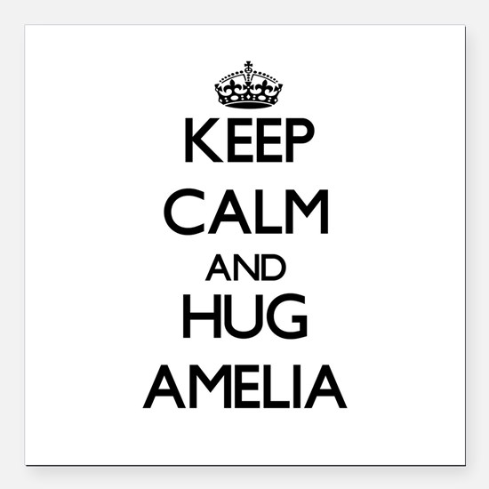"""Keep Calm and HUG Amelia Square Car Magnet 3"""" x 3"""""""