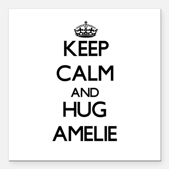 "Keep Calm and HUG Amelie Square Car Magnet 3"" x 3"""
