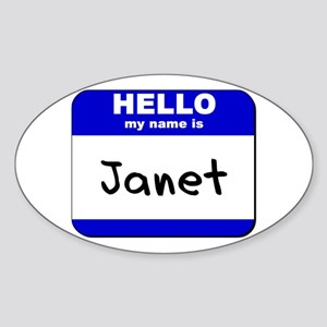 hello my name is janet Oval Sticker