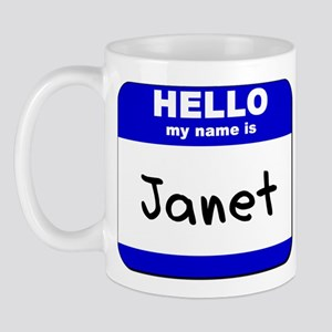 hello my name is janet  Mug