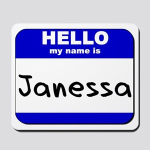 hello my name is janessa  Mousepad