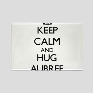Keep Calm and HUG Aubree Magnets