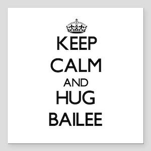 "Keep Calm and HUG Bailee Square Car Magnet 3"" x 3"""