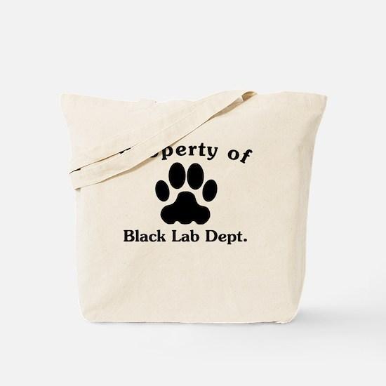 Property Of Black Lab Dept Tote Bag