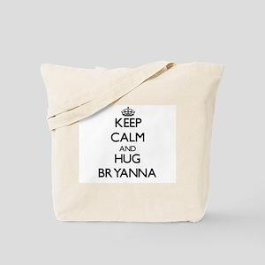 Keep Calm and HUG Bryanna Tote Bag