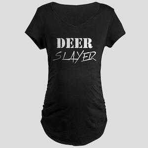 DEER SLAYER Maternity T-Shirt