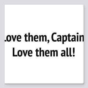 "Sound of Music - ""Love Them, Captain!"" Square Car"