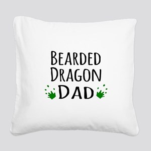 Bearded Dragon Dad Square Canvas Pillow