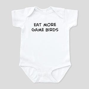 Eat more Game Birds Infant Bodysuit