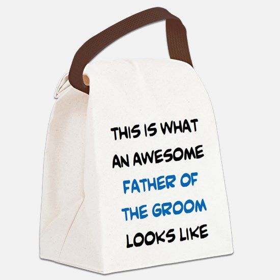 Unique Father of the groom Canvas Lunch Bag