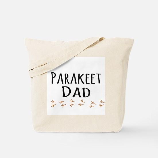 Parakeet Dad Tote Bag