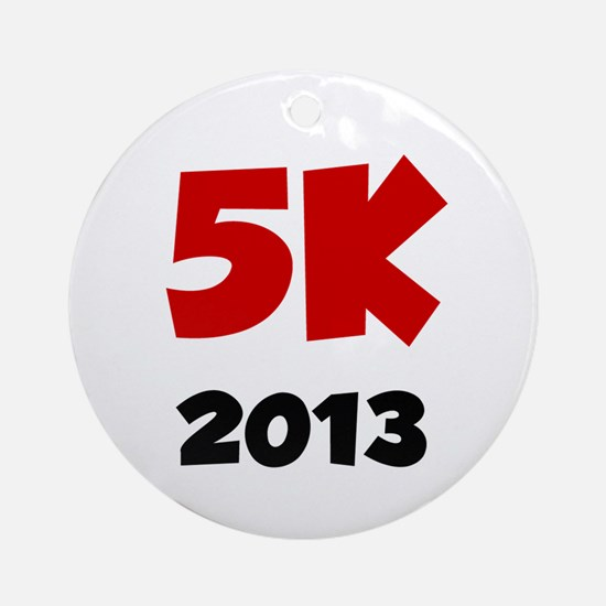 2013 5K Ornament (Round)