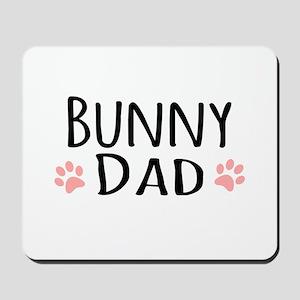Bunny Dad Mousepad