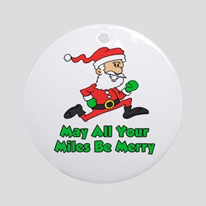 Miles Be Merry Ornament (Round)