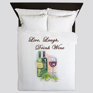 Live Laugh Wine Queen Duvet