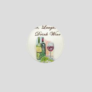 Live Laugh Wine Mini Button