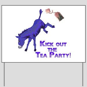kick-out-tea-party Yard Sign