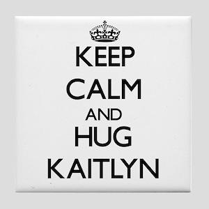 Keep Calm and HUG Kaitlyn Tile Coaster