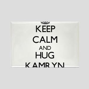 Keep Calm and HUG Kamryn Magnets
