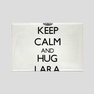Keep Calm and HUG Lara Magnets