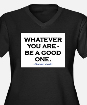 BE A GOOD ONE! Women's Plus Size V-Neck Dark T-Shi