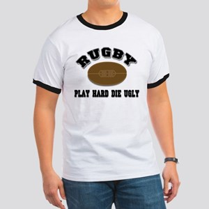 Rugby Play Hard Die Ugly Ringer T