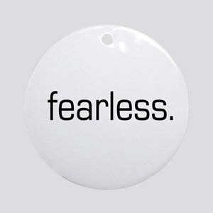 Fearless Ornament (Round)