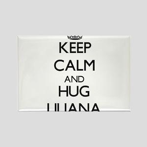 Keep Calm and HUG Liliana Magnets