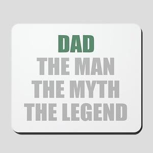 Dad the man myth legend Mousepad