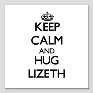 "Keep Calm and HUG Lizeth Square Car Magnet 3"" x 3"""