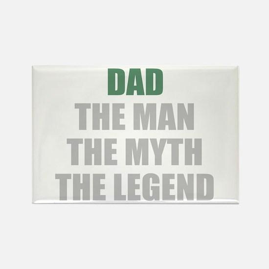 Dad the man myth legend Magnets