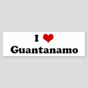 I Love Guantanamo Bumper Sticker